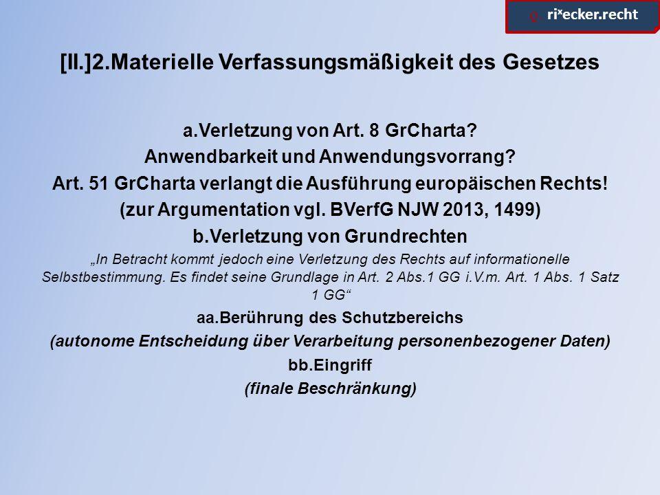 [II.]2.Materielle Verfassungsmäßigkeit des Gesetzes